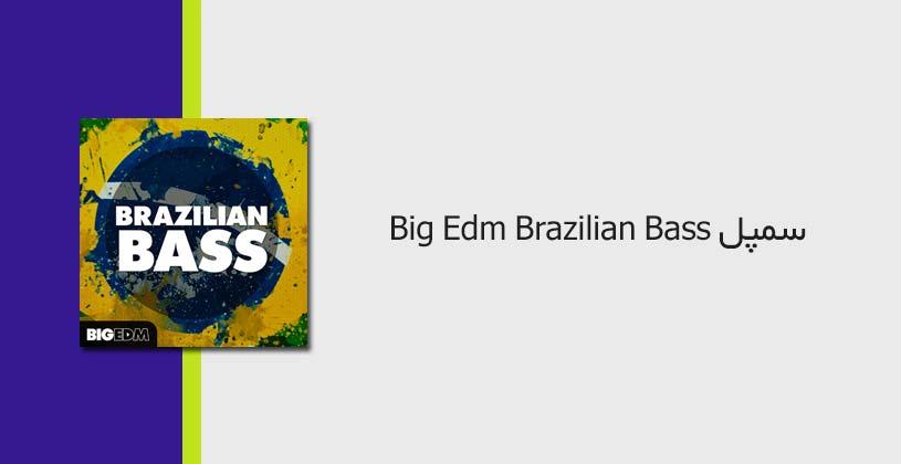 Big_EDM_Brazilian_Bass-thumb