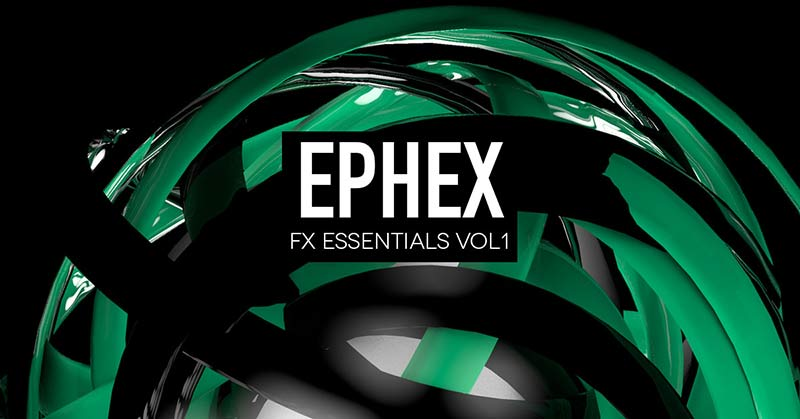 دانلود افکت VSKIES & DG Ephex FX Essentials Vol 1