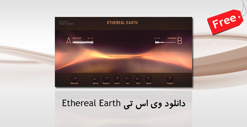 Photo of دانلود وی اس تی Native Instruments Ethereal Earth 1.0.0