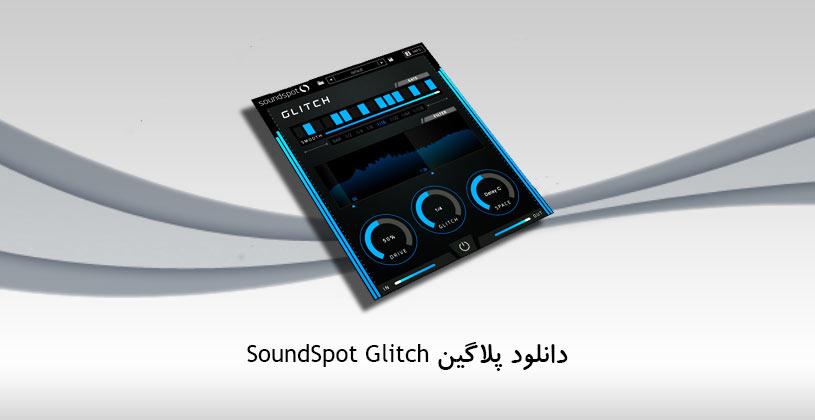 Photo of دانلود پلاگین SoundSpot Glitch
