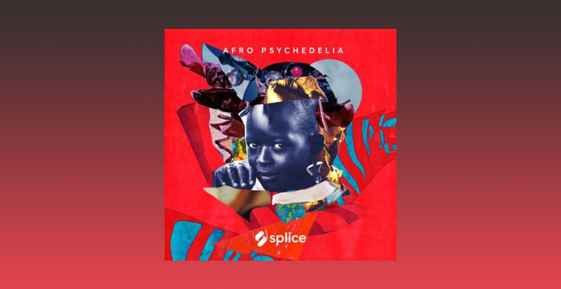 دانلود سمپل Splice Sessions Afro Psychedelia
