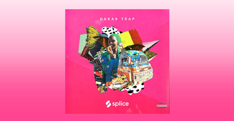 سمپل آهنگسازی Splice Sessions Dakar Trap