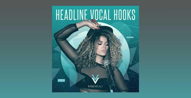 سمپل وکال Vital Vocals Headline Vocal Hooks