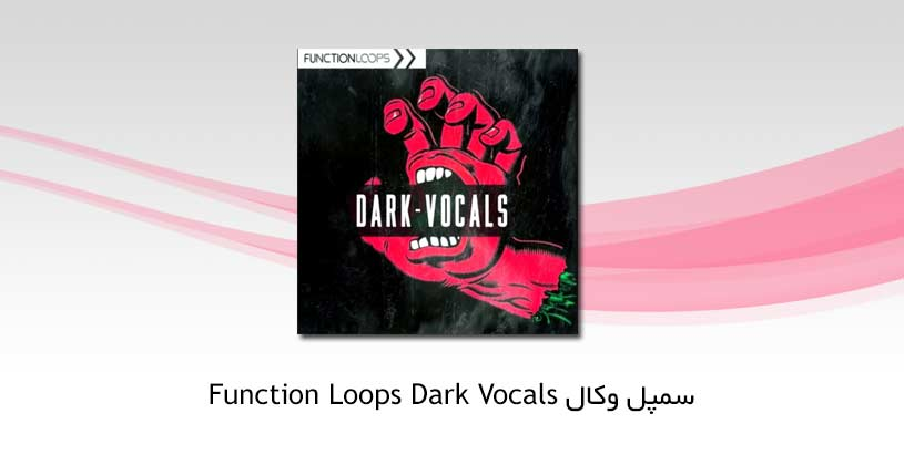 Photo of دانلود سمپل وکال Function Loops Dark Vocals