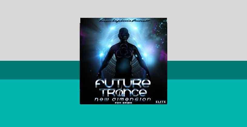 پریست اسپایر Trance Euphoria Future Trance New Dimension For Spire