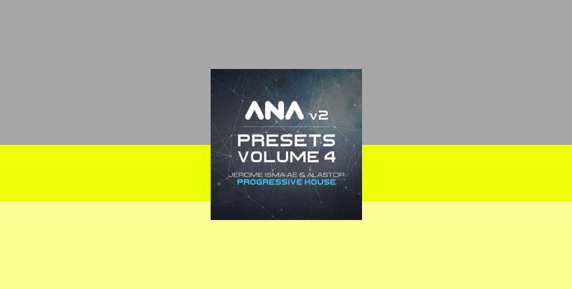 Sonic Academy ANA 2 Presets Vol 4