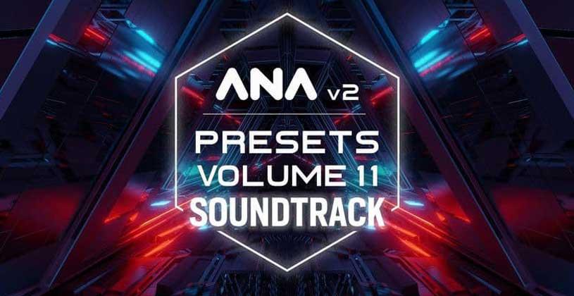 پریست وی اس تی آنا Sonic Academy ANA 2 Presets Volume 11