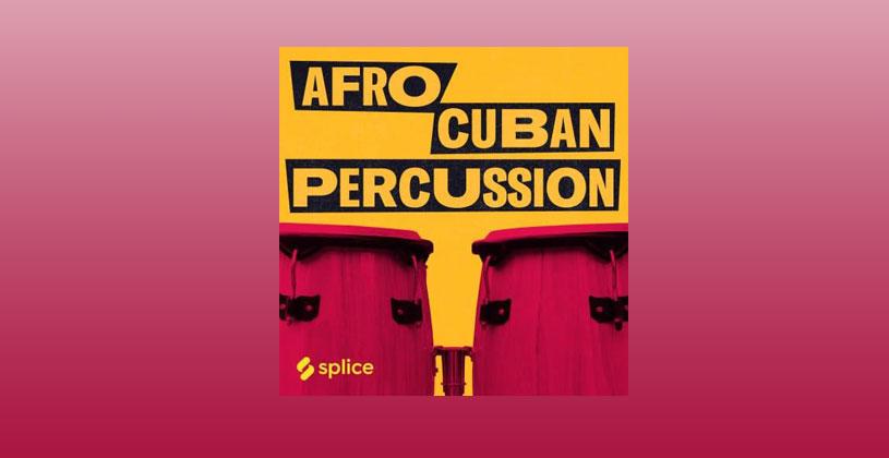 دانلود سمپل Splice Sounds Splice Originals Afro Cuban