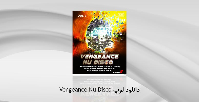 Photo of دانلود لوپ Vengeance Nu Disco Vol